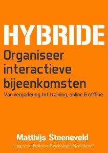 HYBRIDE: organiseer interactieve bijeenkomsten. Van vergadering tot training, online & offline